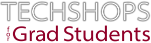 Logo TechShops for Grad Students