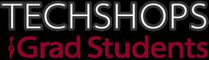 Logo TechShops for Grad Students
